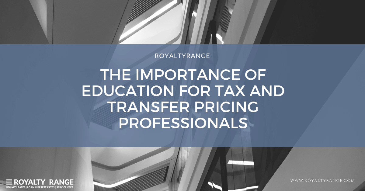 THE IMPORTANCE OF EDUCATION FOR TAX AND TRANSFER PRICING PROFESSIONALS